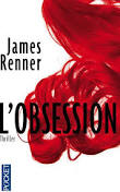 [Editions Pocket] L'obsession de James Renner L_obse10