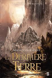 [Villeneuve, Magali] La dernière terre - Tome 2: Des certitudes  La_der10