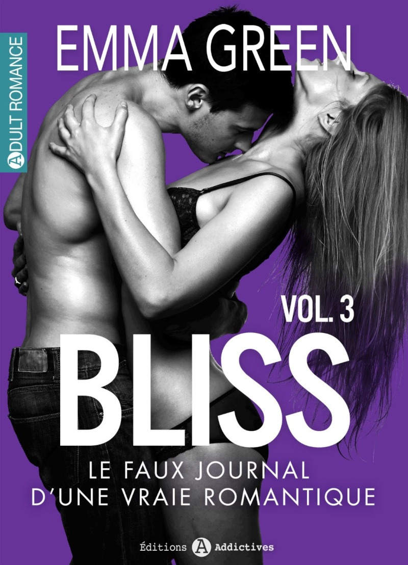 GREEN Emma - BLISS : Le faux journal d'une vraie romantique volume 3/12 81etje10