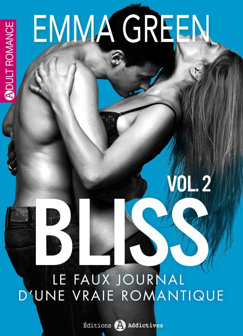 GREEN Emma - BLISS : Le faux journal d'une vraie romantique volume 2/12 81h5db10