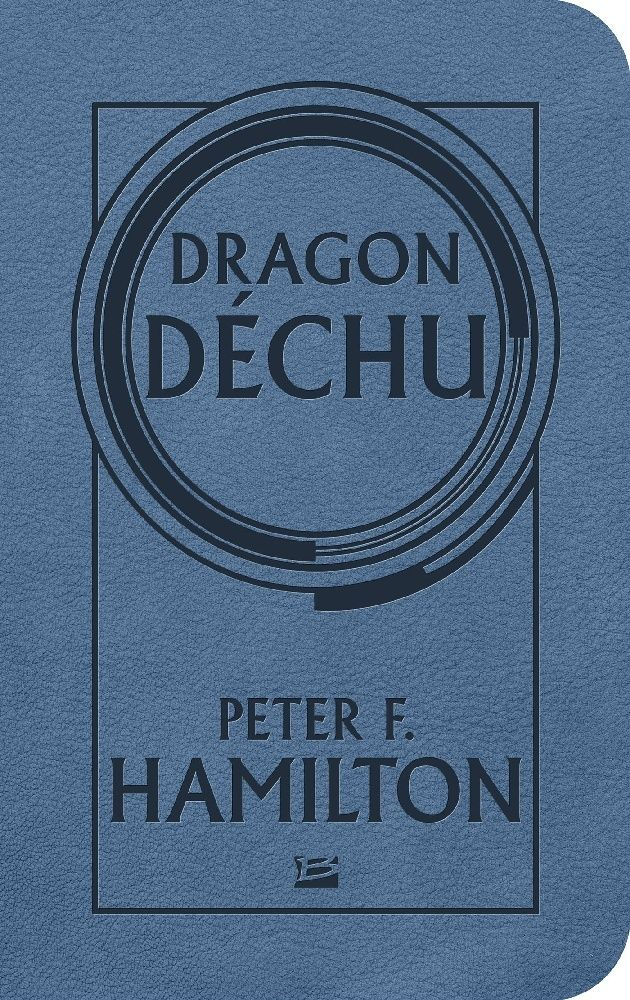 HAMILTON Peter F. - Dragon déchu 97823510