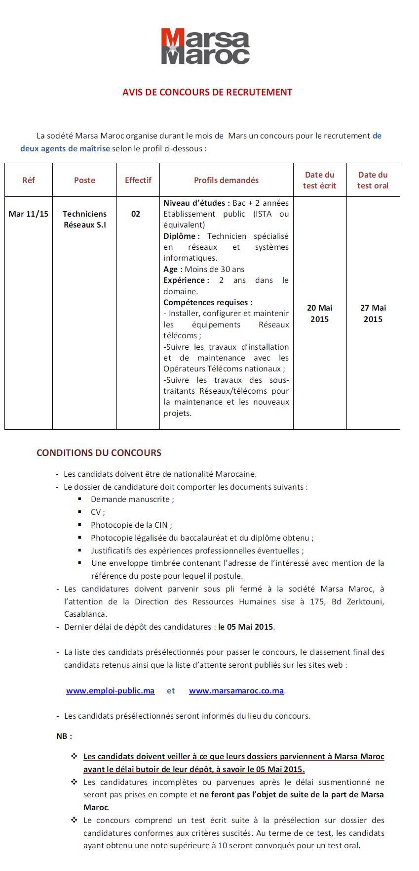 شركة استغلال المونئ (مرسى ماروك) : مباراة لتوظيف تقني مالي (2 منصبان) و تقني شبكة الإعلاميات (2 منصبان) آخر أجل لإيداع الترشيحات 5 ماي 2015  Concou74