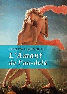 L'Amant de l'au-delà - Jean-Paul Sermonte 510wzq10