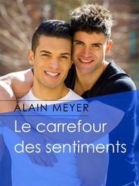 Le carrefour des sentiments - Alain Meyer 57001310
