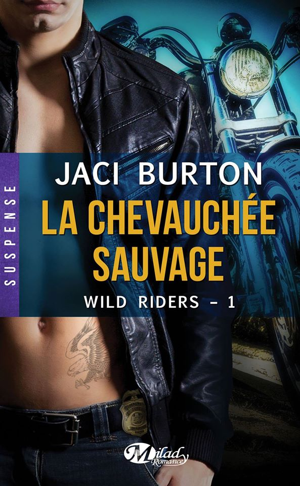 BURTON Jacy  - WILD RIDERS - Tome 1 : La Chevauchée Sauvage 11080810