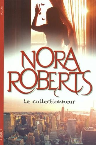 ROBERTS Nora - Le collectionneur 51ieuo10