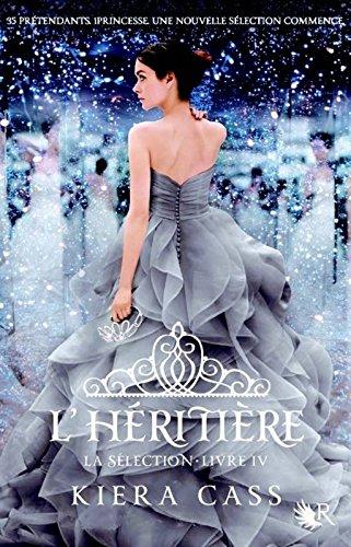 CASS Kiera - LA SELECTION - Tome 4 : L'héritière 51rgaf10