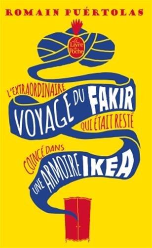 PUERTOLAS ROMAIN - l'extraordinaire voyage du fakir qui était resté coincé dans une armoire Ikéa 51s1yc10