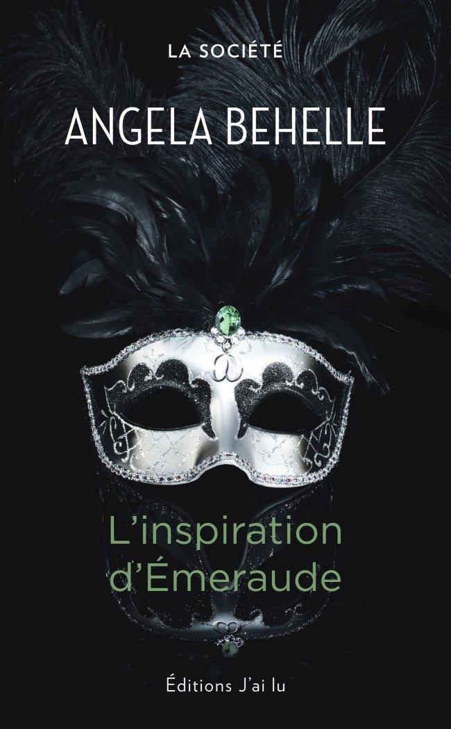 BEHELLE Angela - LA SOCIETE - Tome 5 : L'inspiration d'émeraude 610uya10