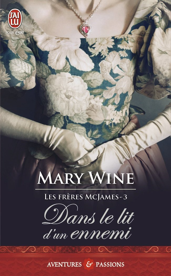WINE Mary - LA SAGA MCJAMES - Tome 3 : Dans le lit d'un ennemi 7170-b10