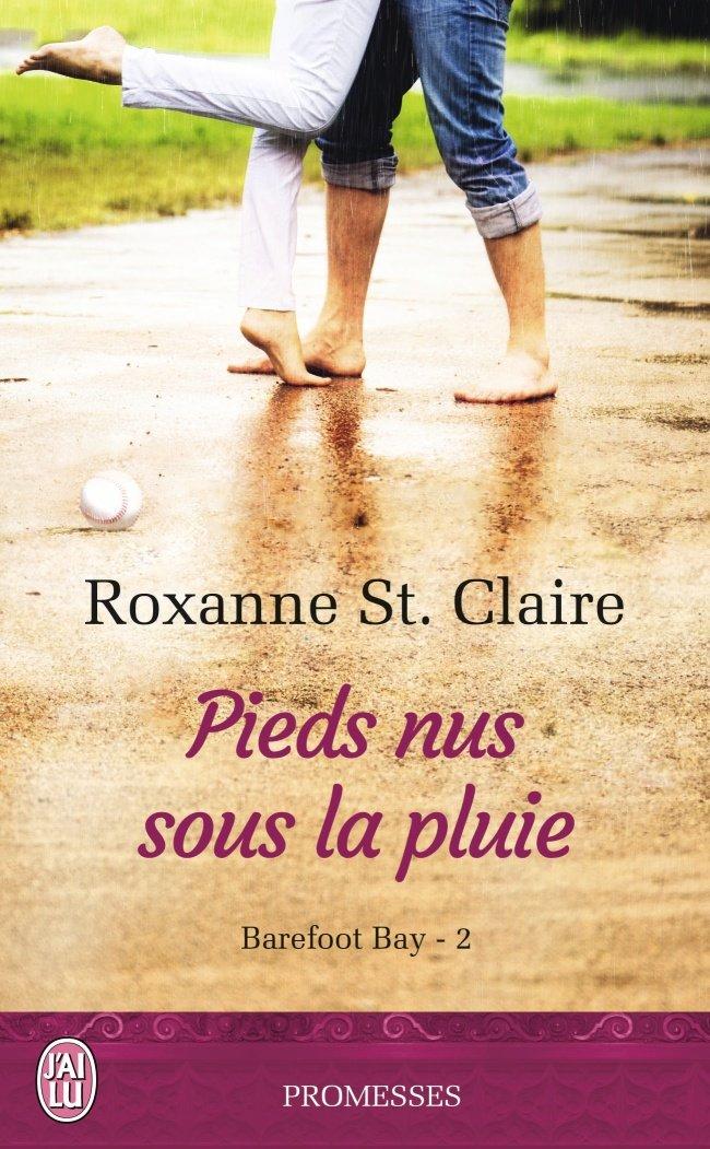 ST CLAIRE Roxanne - BAREFOOT BAY - Tome 2 : Pieds nus sous la pluie 71kuws10