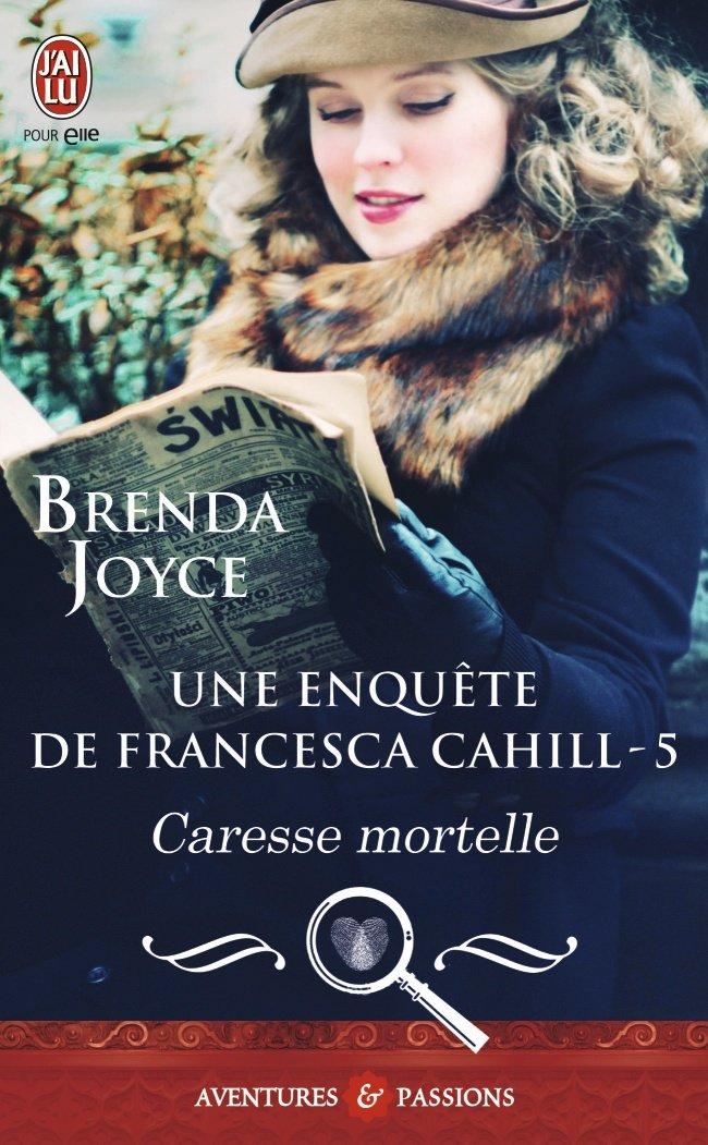 JOYCE Brenda - FRANCESCA CAHILL - Tome 5 : Caresse mortelle 71nxtv10