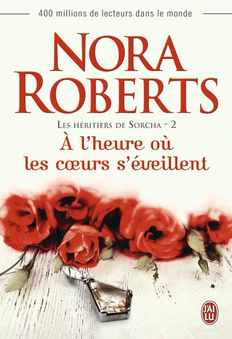 ROBERTS Nora - LES HERITIERS DE SORCHA - Tome 2 : A l'heure où les coeurs s'éveillent 71sosq10
