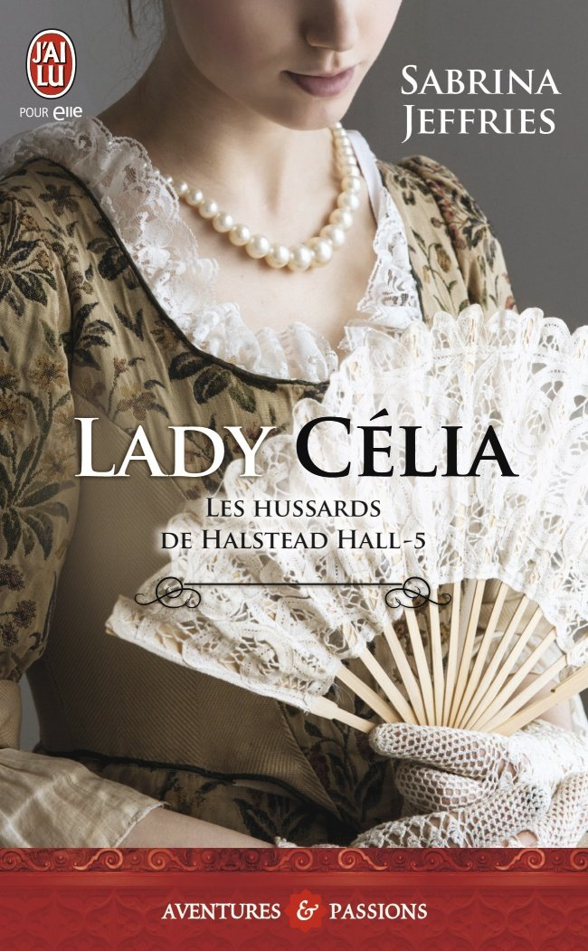JEFFRIES Sabrina - LES HUSSARDS DE HALSTEAD HALL - Tome 5 : Lady Celia 71vjtg10