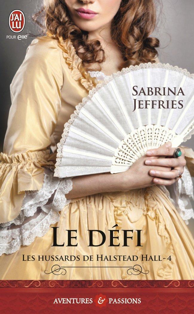 JEFFRIES Sabrina - LES HUSSARDS DE HALSTEAD HALL - Tome 4 :  Le défi 71yzgn10