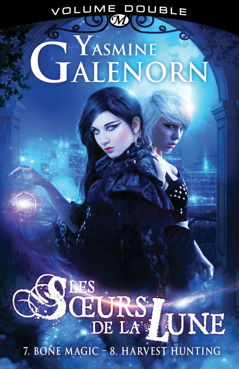 GALENORN Yasmine - LES SOEURS DE LA LUNE INTEGRALE - Volume 4 : T7 Bone magic  & T8 Harvest hunting  81ag2g10