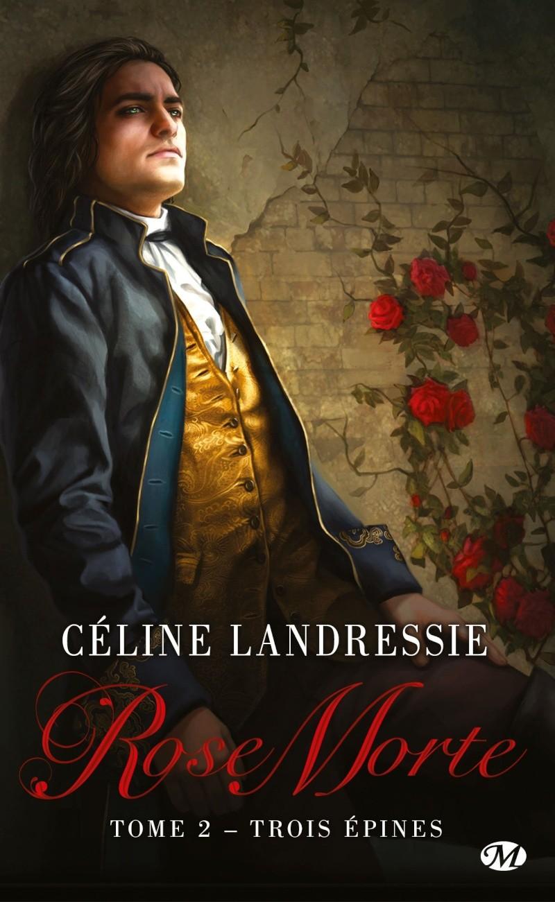 LANDRESSIE Céline - ROSE MORTE - Tome 2 : Trois épines 81g6tb10