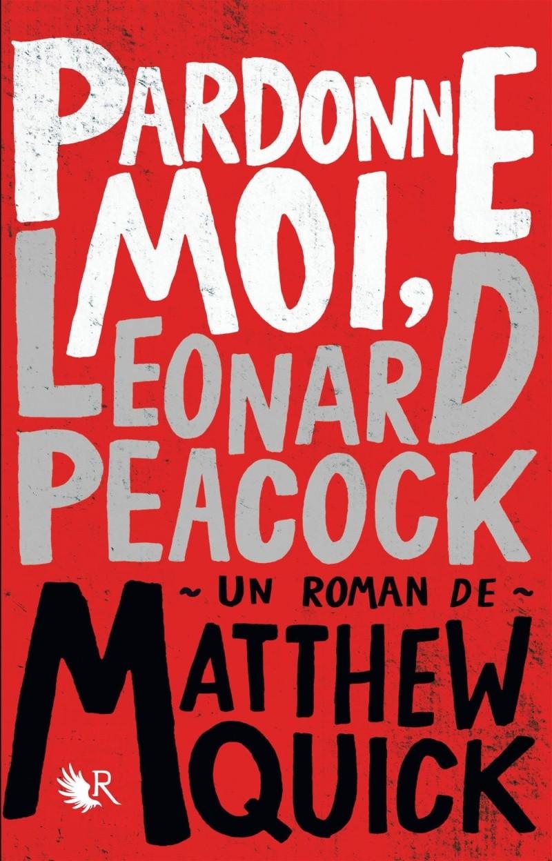 QUICK Matthew - Pardonne-moi, Leonard Peacock  81hihh10