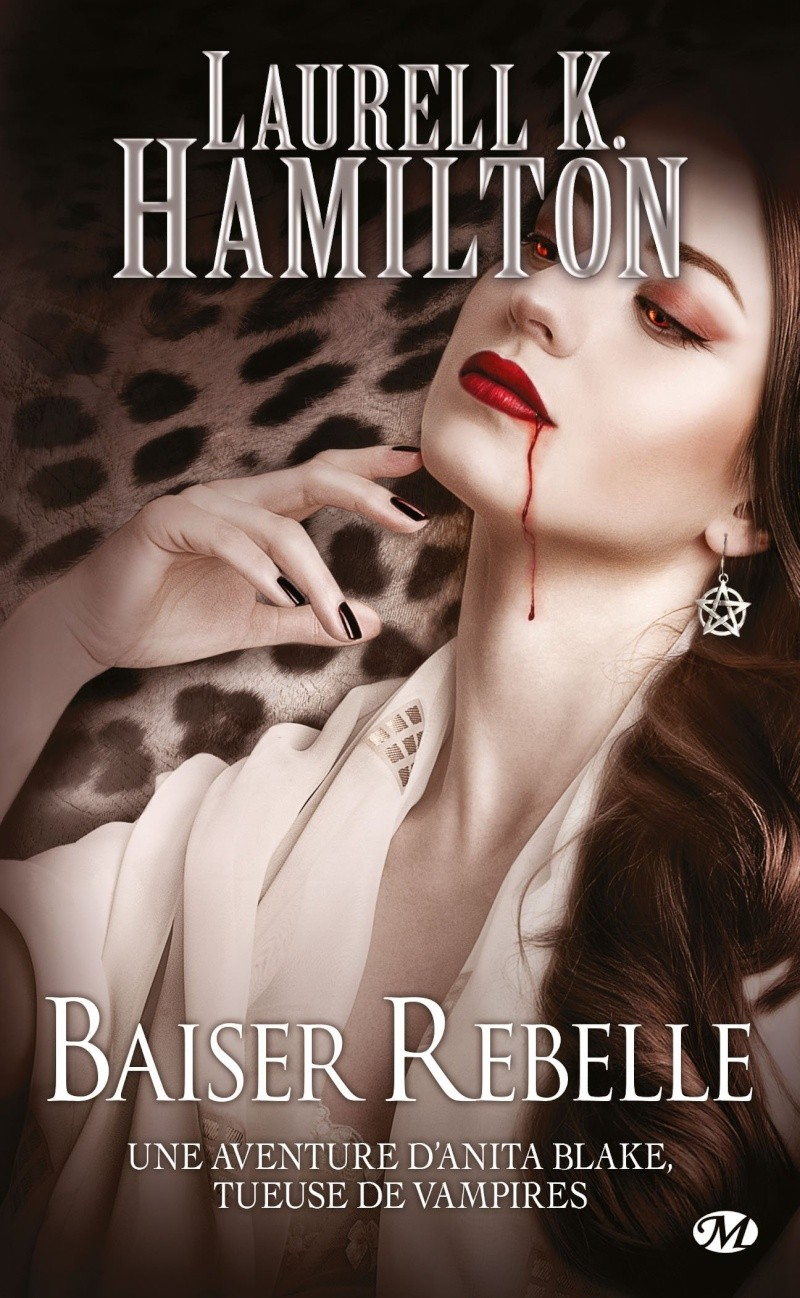 HAMILTON Laurell K. - ANITA BLAKE - Tome 21 : Baiser rebelle 81oxax10