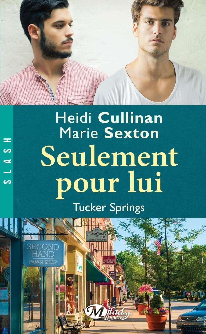 CULLINAN Heidi & SEXTON Marie - TUCKER SPRINGS - Tome 1 : Seulement pour Lui 91gara10