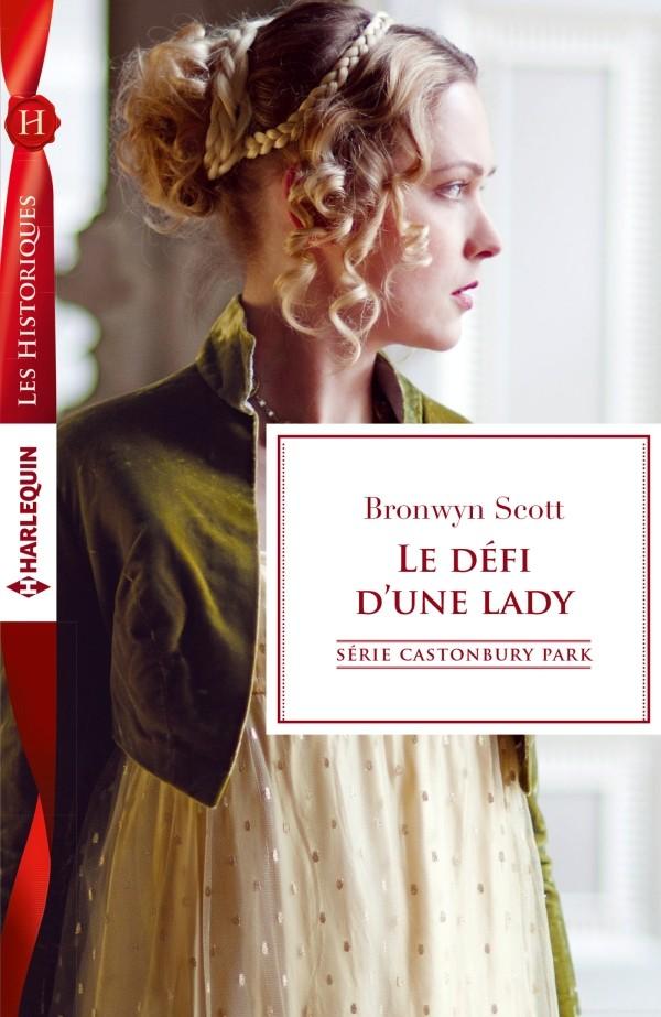SCOTT Bronwyn - CASTONBURY PARK - Tome 6 : Le défi d'une lady 97822810