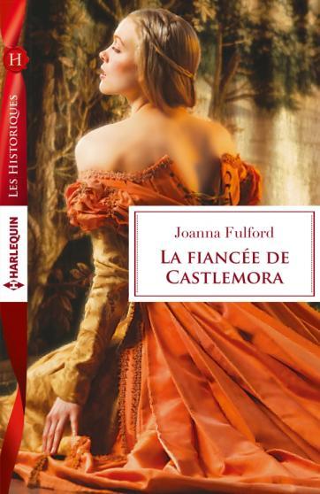 FULFORD Joanna - La fiancée de Castlemora 97822816