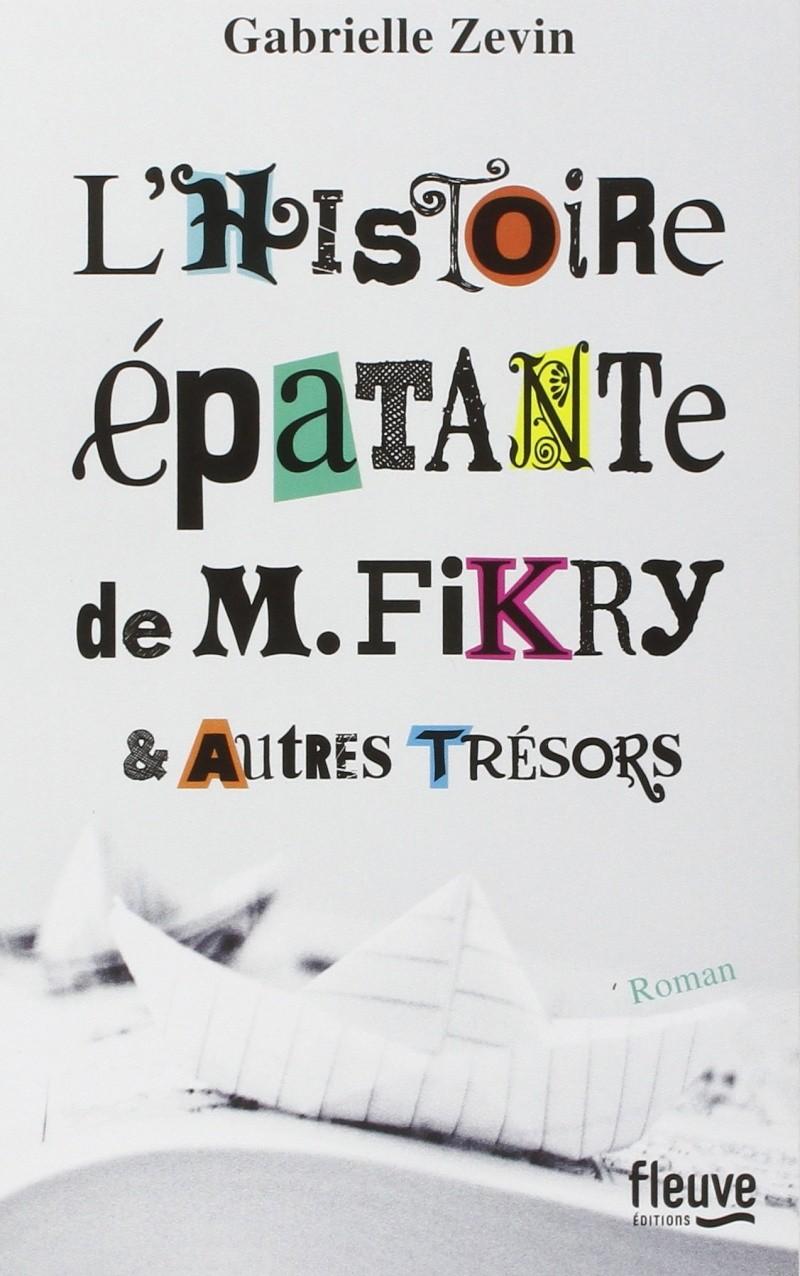 ZEVIN Gabrielle - L'histoire épatante de M. Fikry & autres trésors Fri10