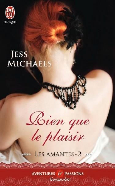 MICHAELS Jess - LES AMANTES - Tome 2 : Rien que pour le plaisir Jess10