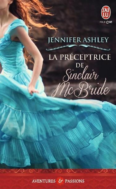 ASHLEY Jennifer - LES MACKENZIE - Tome 7 : La préceptrice de Sinclair McBride  Les-ma10