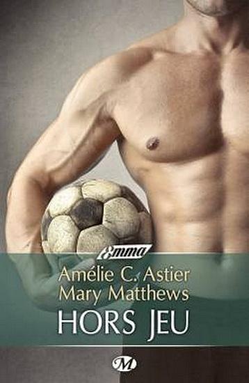 ASTIER Amélie & MATHEWS Mary - Hors Jeu (The Hidden Face)  Sans_t12