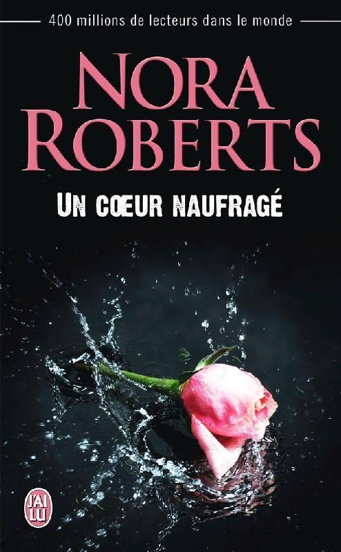ROBERTS Nora - Un coeur naufragé Un-coe10