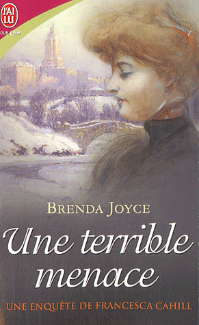 JOYCE Brenda - FRANCESCA CAHILL - Tome 4 : Une terrible menace Uneter10