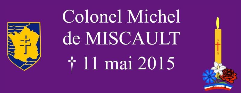 Lt Michel de MISCAULT (3/4/12 RCA) † 11 mai 2015 - Page 4 0001wj10