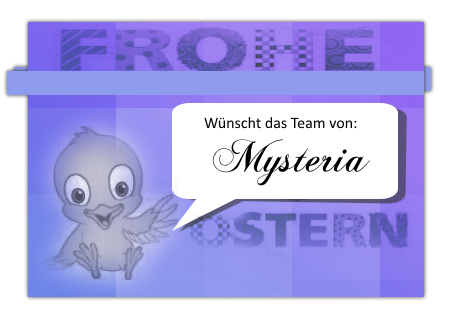 Frohe Ostern wünsch Mysteria 45510