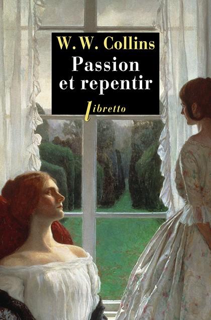 Passion et repentir (The New Magdalen) de W. Wilkie Collins  Passio10