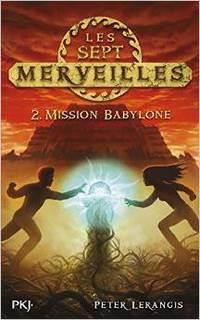LERANGIS Peter - Les sept Merveilles tome 2 : Mission Babylone Les-se10