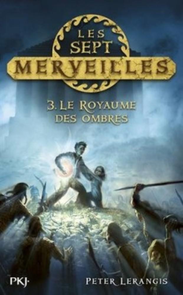 LERANGIS Peter - Les sept Merveilles tome 3 : Le Royaume des Ombres Les-se11