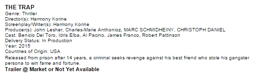 THE TRAP IN LIONSGATE CANNES MARKET LINE UP AND IS LISTED AS IN PRODUCTION 1310