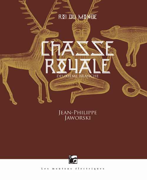 JAWORSKI Jean-Philippe - ROIS DU MONDE - Tome 2 : Chasse royale Chasse10