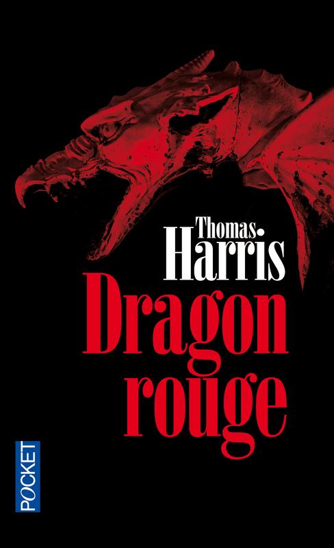 HARRIS Thomas - HANNIBAL LECTER -  Tome 1 : Dragon rouge Hannib10