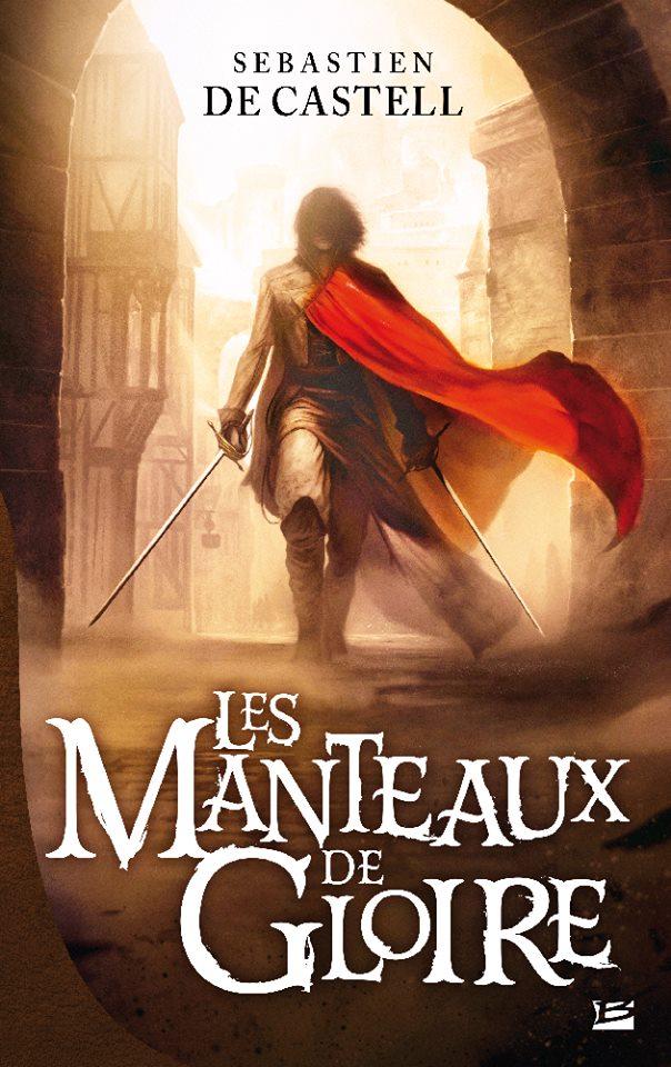 DE CASTELL Sébastien - Les Manteaux de gloire Mantea10