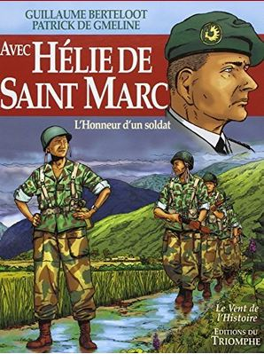 Hélie de Saint Marc a été plongé dans l'Histoire et confronté à l'abandon et à la trahison Helie_10