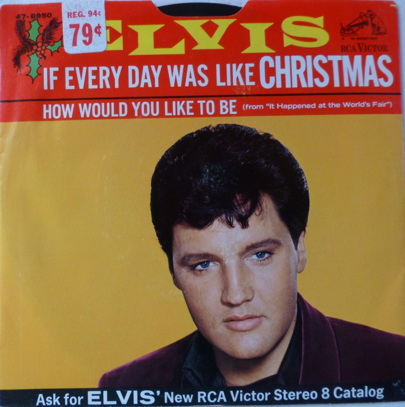 If Every Day Was Like Christmas / How Would You Like To Be 2_15_n10