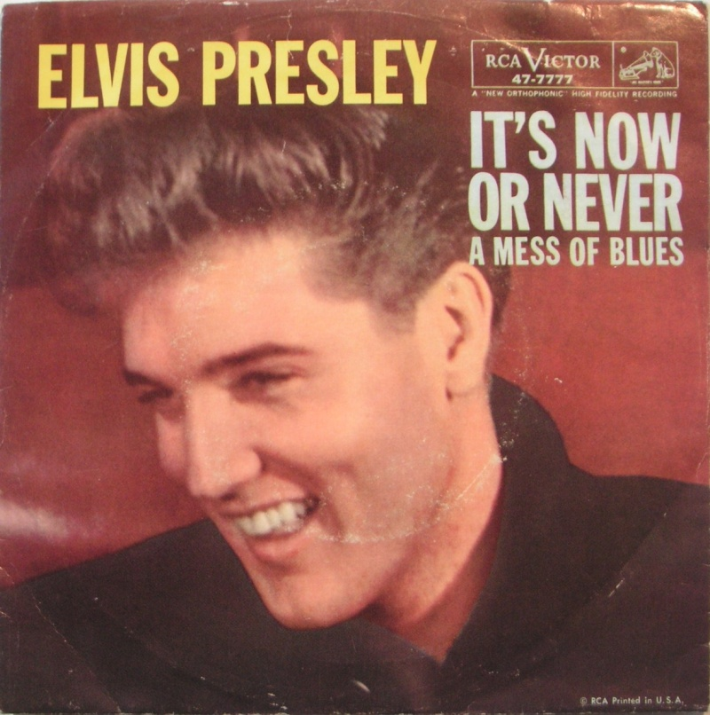 It's Now Or Never / A Mess Of Blues 411