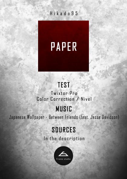 Hikado95 - PAPER [AMV]  Paper10