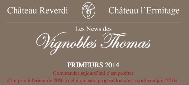 Primeurs 2014 Vignobles Thomas Bons plans Reverd10