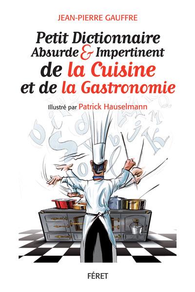 Petit dictionnaire absurde & impertinent de la cuisine et de la gastronomie V_dico10