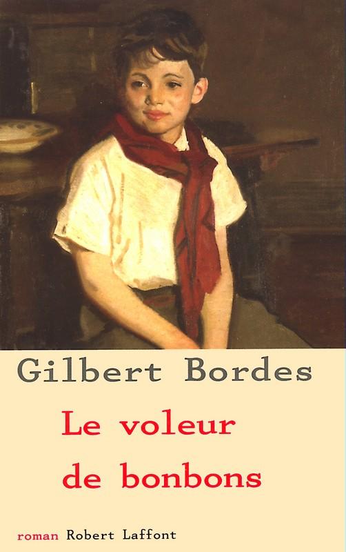 Le voleur de bonbons de Gilbert bordes 97822210