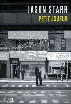 [Starr, Jason] Petit joueur 51aex610