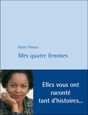 [Pineau, Gisèle] Mes quatre femmes Pineau10